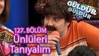 Güldür Güldür Show 127. Bölüm, Ünlüleri Tanıyalım Skeci