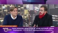 Tanju Babacan: Ben Bir Eşcinselim Bu İlişkiye Tövbe Ediyorum