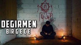 Değirmende Bir Gece Geçirdik - Paranormal Olaylar