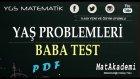 Yaş Problemleri Baba Test
