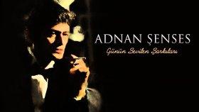 Adnan Şenses - Aşkımı Senden Gizledim