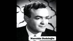 Nurettin Dadaloğlu -Benim Derdim Çoktur