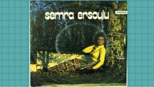 Semra Ersoylu - Tatlı Bela