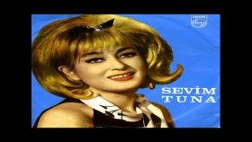 Sevim Tuna - Sevgilim Bu Dünyadan Gidelim / O Güzel Gözlerinle