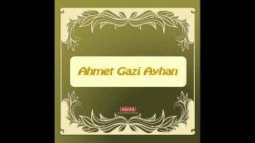Ahmet Gazi Ayhan-Yarim İstanbul'u Mesken Mi Tuttun