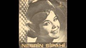 Nesrin Sipahi - Son Şarkı Bu Ağlatır