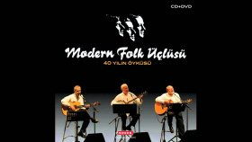Modern Folk Üçlüsü - Diley Diley Yar