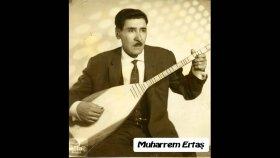 Muharrem Ertaş - Karanfil Suyu Neyler