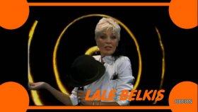 Lale Belkıs - Ya Merhaba Ya Elveda