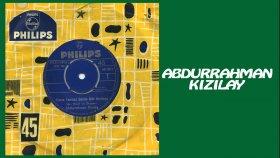 Abdurrahman Kızılay - Kimler Ağlatmış Yarimi