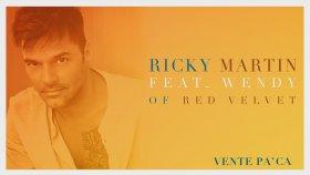 Ricky Martin ft. Wendy - Vente Pa' Ca