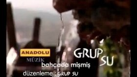 Grup Su - Bahçede Mişmiş (Official Video)