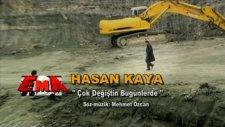 Hasan Kaya - Çok Değiştin Bu Günlerde (Official Video)