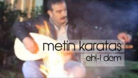 Metin Karataş - Dertli