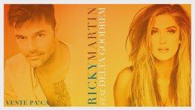 Ricky Martin - Ft. Delta Goodrem - Vente Pa' Ca