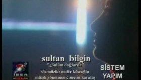 Sultan Bilgin - Gönlüm Dağlarda (Official Video)