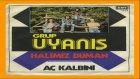Grup Uyanış - Aç Kalbini (Official Audio)