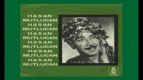 Hasan Mutlucan - Bahçeye Gel Bahçeye
