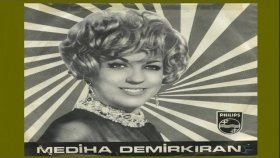 Mediha Demirkıran - Huysuz Ve Tatlı Kadın Şarkılar Seni Söyler (Official Audio)
