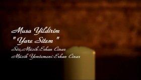 Musa Yıldırım - Yare Sitem (Official Video)