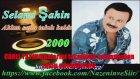 Selami Şahin- Aklım sana takılı kaldı 2000