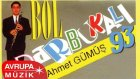 Ahmet Gümüş - Bol Darbukalı 93 (Full Albüm)
