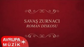 Savaş Zurnacı - Roman Diskosu (Full Albüm)