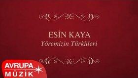Esin Kaya - Yöremizin Türküleri (Full Albüm)