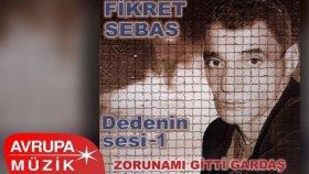 Fikret Sebas - Dedenin Sesi 1 (Full Albüm)