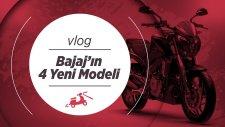 Bajaj'ın Türkiye'ye Gelecek Yeni Modelleri - 2017 Bajaj Modelleri