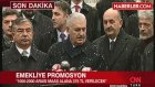 Son Dakika Başbakan'dan Emekliye Promosyon Müjdesi