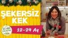 Bebekler İçin Şekersiz Kek Nasıl Yapılır? - Yılbaşı Keki (12-24 Ay) | Yılbaşı Yemek Tarifleri