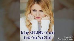 Tülay Maciran - Yalan İmiş