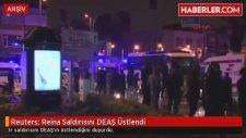Reuters Reina Saldırısını DEAŞ Üstlendi