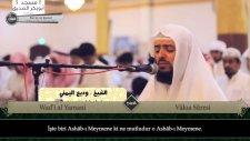 Wadi' al Yamani & Yasser al Dosari - Vâkıa Sûresi ve Meali