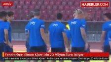Fenerbahçe Simon Kjaer İçin 20 Milyon Euro İstiyor