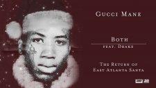 Gucci Mane - Both feat. Drake