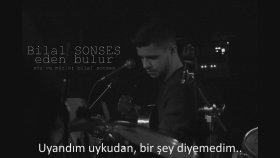 Bilal Sonses - Eden Bulur
