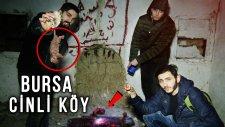 Bursa Üç Çatallı Gölge Köyü (Hayalet Köy) Bir Gece !!!