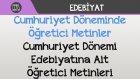 Cumhuriyet Döneminde Öğretici Metinler - Cumhuriyet Dönemi Edebiyatına Ait Öğretici Metinleri