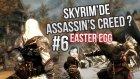 Skyrim Remastered #6 - Assasin's Creed Easter Egg & Oyundaki En Sağlam Kılıç!