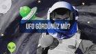 Hiç UFO Gördünüz Mü? - Röportaj