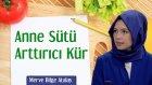 Anne Sütü Arttırıcı Kür | Merve Bilge Atalay