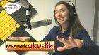 Burcu Yeşilbaş - Alçak Ceviz Fidesi 2017 (Karadeniz Akustik)