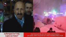 Cahit ALTUNAY HHTV ye Sultangazi de Kar Çalışmasını Anlattı