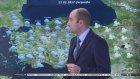 Meteoroloji Verilerine Göre Yurttan Hava Durumu Raporu