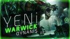 Yeni Warwıck Güncellemesi Oynanış    League Of Legends