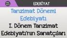 Tanzimat Dönemi Edebiyatı - I. Dönem Tanzimat Edebiyatı'nın Sanatçıları