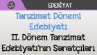 Tanzimat Dönemi Edebiyatı - II. Dönem Tanzimat Edebiyatı'nın Sanatçıları