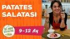 Bebekler İçin Patates Salatası - Kışa Özel (9-12 Ay)  I İki Anne Bir Mutfak